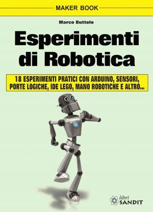 ESPERIMENTI DI ROBOTICA
