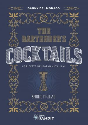 THE BARTENDER'S COCKTAILS