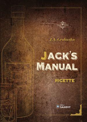 JACK'S MANUAL - RICETTE