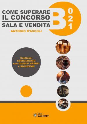 COME SUPERARE IL CONCORSO - SALA E VENDITA - B021