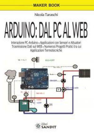 ARDUINO: DAL PC AL WEB