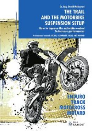 THE TRAIL AND THE MOTORBIKE SUSPENSION SETUP