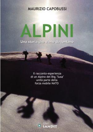 ALPINI - UNA STORIA CHE VIENE DA LONTANO