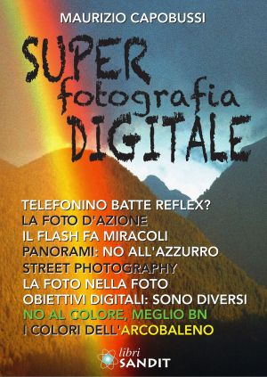 SUPER FOTOGRAFIA DIGITALE