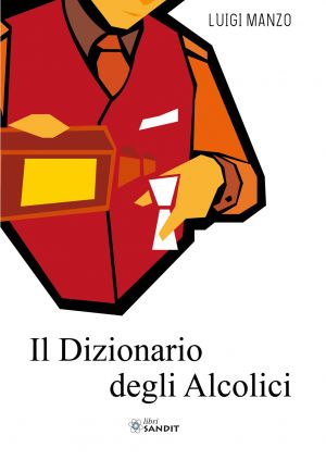 DIZIONARIO DEGLI ALCOLICI