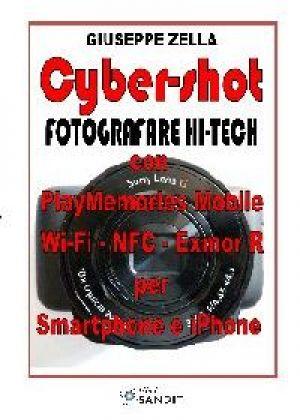 CYBER-SHOT - FOTOGRAFARE HI-TECH