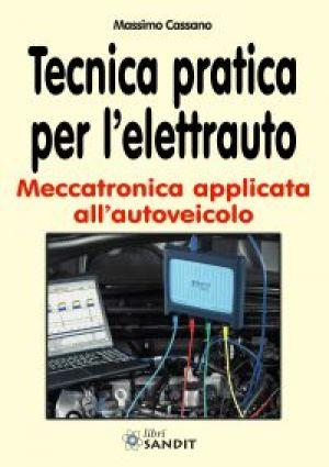 TECNICA PRATICA PER L'ELETTRAUTO