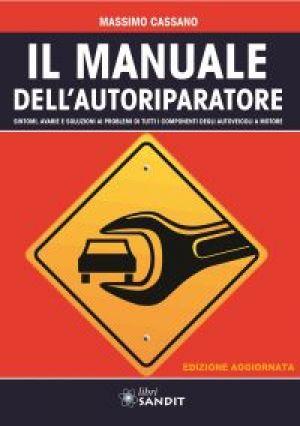IL MANUALE DELL'AUTORIPARATORE