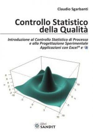 CONTROLLO STATISTICO DELLA QUALITA'