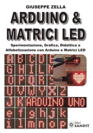 ARDUINO & MATRICI LED