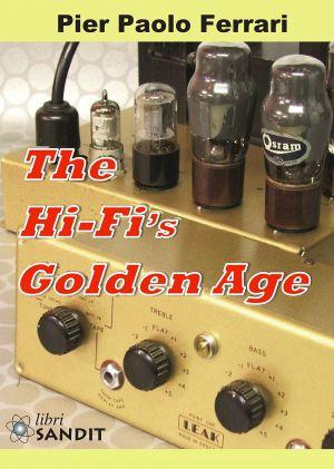 THE HI-FI'S GOLDEN AGE