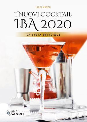I NUOVI COCKTAIL IBA 2020