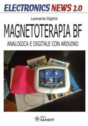 MAGNETOTERAPIA BF - ANALOGICA E DIGITALE CON ARDUINO