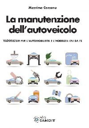 LA MANUTENZIONE DELL'AUTOVEICOLO