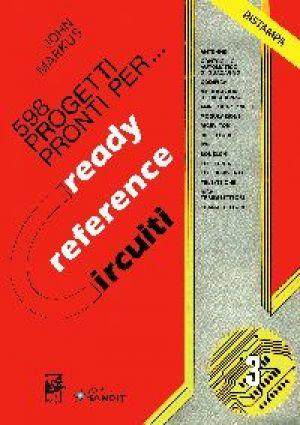 READY REFERENCE CIRCUITI VOL.3 . 598 PROGETTI PRONTI PER...
