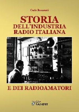 STORIA DELLA INDUSTRIA RADIO ITALIANA E DEI RADIOAMATORI